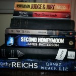 Recent reading. Kathy Reichs, James Patterson, W. Somerset Maughan, Michael Connelly, Dennis Wheatley.